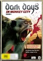 Dark Days in Monkey City: Season 1