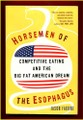 COMPETITIVE EATING AND THE BIG FAT AMERICAN DREAM