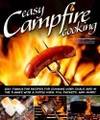Easy Campfire Cooking: 200+ Family Fun Recipes for