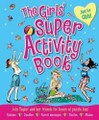 The Girls' Super Activity Book: Join Taylor and He
