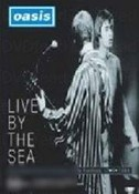 Oasis-Live By The Sea