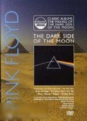Pink Floyd: The Dark Side of the Moon (Classic Albums)