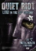 Quiet Riot: Live! in The 21st Century - 20 Years of Metal Health 1983-2003 (DVD + CD)