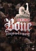 Bone Thugs n Harmony: Live in Concert