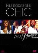 Nile Rodgers With Chic: Live At Montreaux 2004