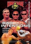 King of the Cage: Bad Intentions