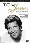 Tom Jones: Sounds In Motion