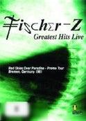 Fischer-Z: Greatest Hits Live