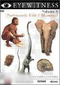 Eyewitness Volume 5: Prehistoric Life / Mammal