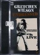 Gretchen Wilson: Undressed