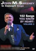 John McSweeney: In Concert Sings 102 Songs You Know by Heart - Volume 2