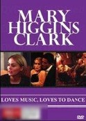 Mary Higgins Clark: Loves Music, Loves to Dance
