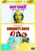 The Hot Chick / Sorority Boys