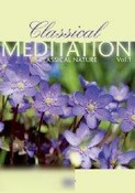 Classical Meditation: Volume 1 - Classical Nature