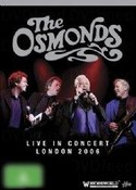 The Osmonds: Live in Concert London 2006