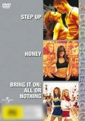Step Up / Honey / Bring It On: All Or Nothing