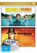 Without a Paddle / Dickie Roberts Former Child Star
