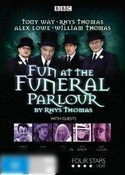 Fun at the Funeral Parlour