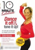10 Minute Solution: Dance it Off and Tone it Up (Bonus Toning Band)