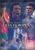 Golden Moments of the UEFA Championships