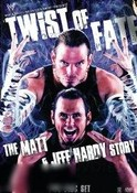 Twist of Fate: The Matt and Jeff Hardy Stroy
