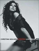 Christina Aguilera: Stripped - Live in the U.K.