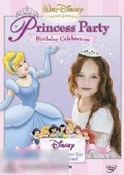 Disney's Princess Party: Volume 1 - Birthday Celebration