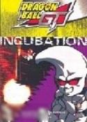 DragonBall GT: Volume 2 - Incubation