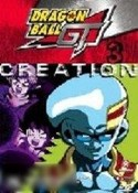 DragonBall GT: Volume 3 - Creation