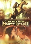 Man from Snowy River II, The
