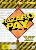 Hazard Pay: Season One