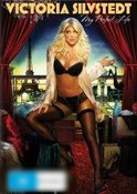 Victoria Silvstedt: My Perfect Life
