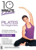 10 Minute Solution: Pilates for Beginners