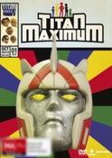 Titan Maximum Season One