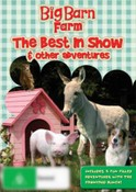 Big Barn Farm: The Best in Show and Other Adventures