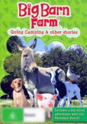 Big Barn Farm: Going Camping and Other Stories