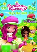 Strawberry Shortcake: The Movie - Sky's The Limit
