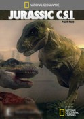 National Geographic: Jurassic Csi Part 2