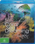 Coral Sea Dreaming: Awaken