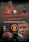 Manchester United: The Premiership Years