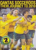 Socceroos The Journey to 2010