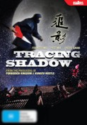 Tracing Shadow