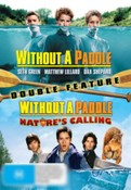 Without a Paddle / Without a Paddle: Nature's Calling