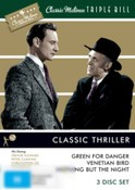 Classic Matinee Triple Bill: Thriller : Green For Danger/ Venetian Bird/ Nothing But The Night