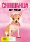 Chihuahua The Movie