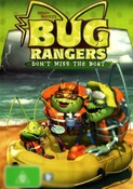 Bug Rangers: Don't Miss The Boat