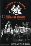 Brothers of a Feather: Chris and Rich Robinson of the Black Crowes - Live at the Roxy
