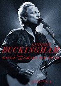 Lindsey Buckingham: Songs From the Small Machine (Live in L.A.)