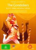 The Gondoliers (Gilbert and Sullivan) (Opera Australia)