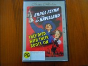 They Died With Their Boots On ( Errol Flynn)